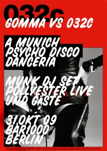 Gomma with 032C Party Berlin