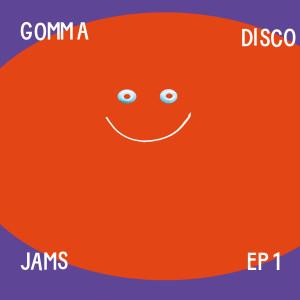 gomma disco jams ep 1 Artwork v2